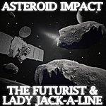 The Futurist Asteroid Impact