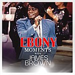 James Brown James Brown Interview With Ebony Moments (Live Interview)