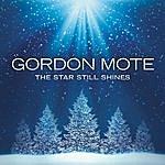 Gordon Mote The Star Still Shines