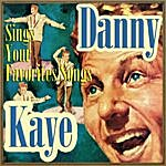 Danny Kaye Sings Your Favorite Songs