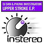 DJ Dan Upper Stroke Ep