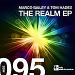 Marco Bailey The Realm Ep