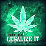 Dolla Bill Legalize It - Ep