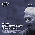 London Symphony Orchestra Berlioz: Grande Messe Des Morts