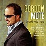 Gordon Mote Songs I Grew Up Singing