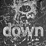 Dubble D Down