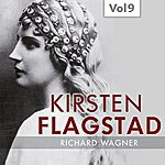 Kirsten Flagstad Kirsten Flagstad, Vol. 9 (1950)