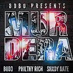 Bobo Murdera (Feat. Shady Nate, Philthy Rich & L'jay)