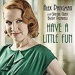 Alex Pangman Have A Little Fun