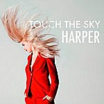 Harper Touch The Sky - Single