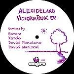 Alexi Delano Victoria Park Remixes Ep