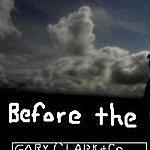 Gary Clark Before The Dawn - EP