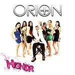 Orion Higher - Single
