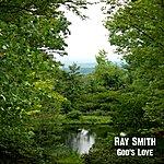 Ray Smith God's Love - Single