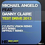 Michael Angelo Test Drive 2013 (Feat. Danny Claire)