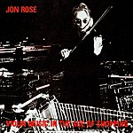 Jon Rose Violin Music In The Age Of Shopping