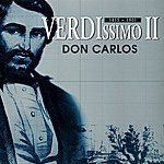 Ferenc Fricsay Verdissimo II: Don Carlos, Acts I-III (1948)