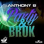 Anthony B Party & Broke - Single