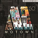 Cover Art: Playlist Plus - Motown 50th Anniversary