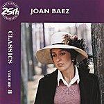 Joan Baez Classics Volume 8