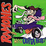 The Ramones We're Outta Here!