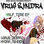 Virus Half Time Ep