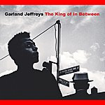 Garland Jeffreys The King Of In Between