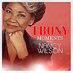 Nancy Wilson Nancy Wilson Interview With Ebony Moments (Live Interview)