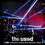 The Used Rdio Presents Vulnerable Release Show