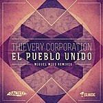 Thievery Corporation El Pueblo Unido (Miguel Migs Remixes)