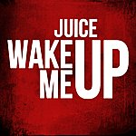 Juice Wake Me Up