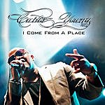 Curtis Young I Come From A Place