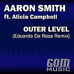 Aaron Smith Outer Level (Eduardo De Rosa Remix)