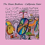 The Moore Brothers California Sister