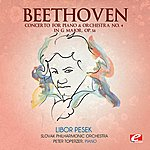 Slovak Philharmonic Orchestra Beethoven: Concerto For Piano & Orchestra No. 4 In G Major, Op. 56 (Digitally Remastered)