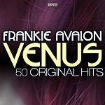 Frankie Avalon Venus - 50 Original Favourites