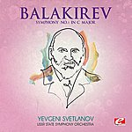 USSR State Symphony Orchestra Balakirev: Symphony No. 1 In C Major (Digitally Remastered)