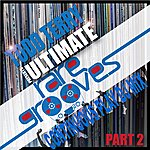 Todd Terry Ultimate Rare Grooves (Part 2) Continuous Play Dj Mix