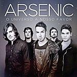 Arsenic O Universo A Nosso Favor