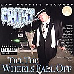 Frost Till The Wheels Fall Off