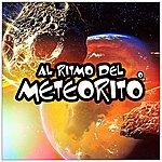 Varios Al Ritmo Del Meteorito