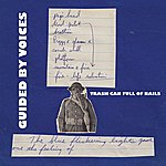 Guided By Voices Trash Can Full Of Nails