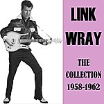 Link Wray The Collection 1958-1962