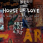 The House Of Love A Baby Got Back On Its Feet