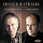 Augustin Dumay Franck & Strauss: Violin Sonatas
