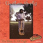 Guitar Shorty The Blues Is All Right