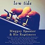 Muggsy Spanier Low Tide