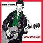 Steve Forbert Jackrabbit Slim / Alive on Arrival 35th Anniversary Edition