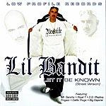 Lil Bandit Let It Be Known