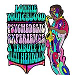 Lonnie Youngblood Psychedelic Experience - A Tribute To Jimi Hendrix